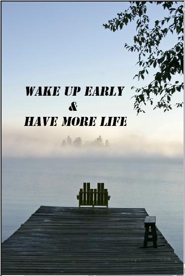 wake up early1